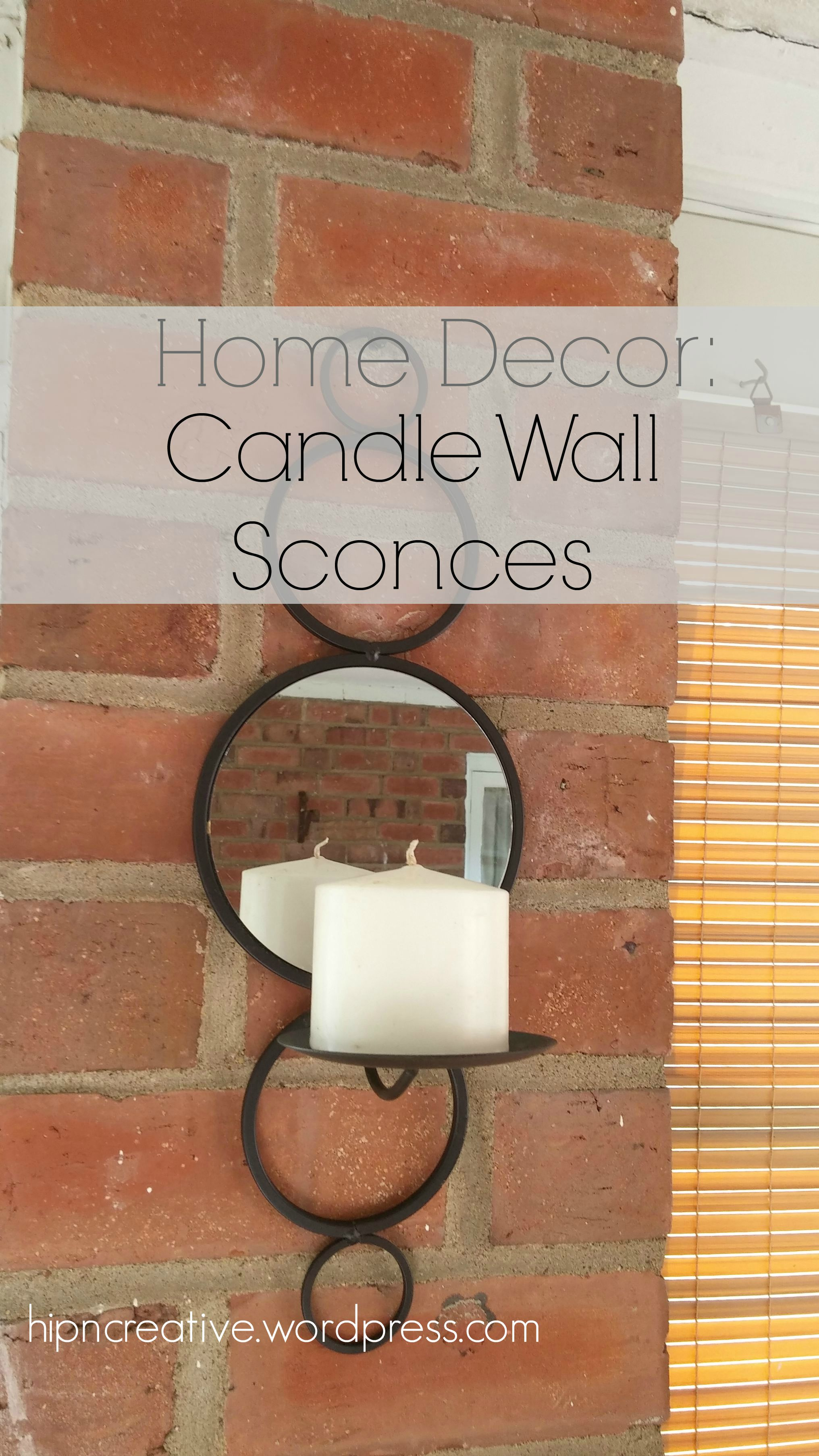 Home Decor Decorating With Candle Wall Sconces Hip N Creative